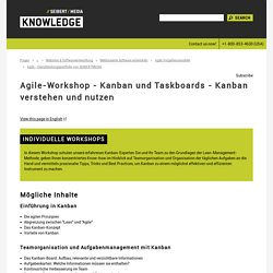 Agile-Workshop - Kanban und Taskboards - Kanban verstehen und nutzen - Websoftware & Portale - Öffentliches //SEIBERT/MEDIA-Wiki