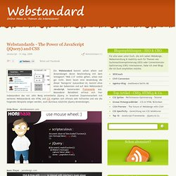 - Webstandards - The Power of JavaScript (jQuery) and CSS