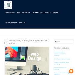 Webudvikling af ny hjemmeside inkl SEO Fredericia