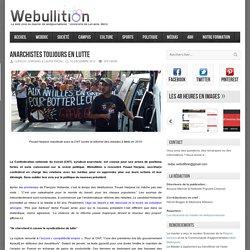Webullition Anarchistes toujours en lutte