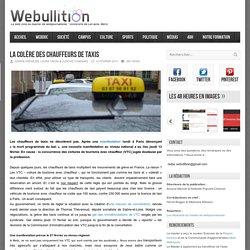 Webullition La colère des chauffeurs de taxis