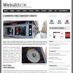 Webullition Le baromètre d'Émile Remoissenet [Enquête]