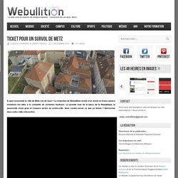 Webullition Ticket pour un survol de Metz