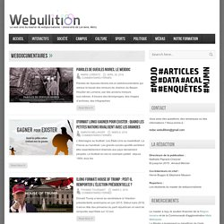 Webullition Webdocumentaires Archives