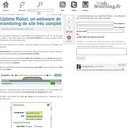Uptime Robot, un webware de monitoring de site très complet