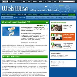 WebWise - What is wireless internet (Wi-Fi)?