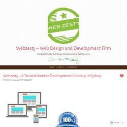 Webzesty – A Trusted Website Development Company in Sydney