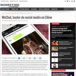 WeChat, leader du social media en Chine