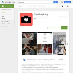 Wedding Party – Applications Android sur Google Play