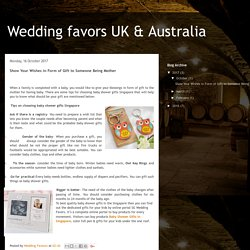 Wedding favors UK & Australia : Show Your Wishes in Form of Gift to Someone Being Mother