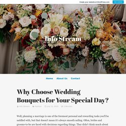 Why Choose Wedding Bouquets for Your Special Day?