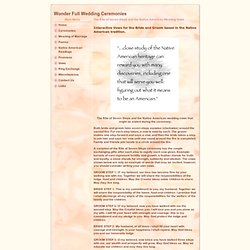 Wonder Full Wedding Ceremonies - The Rite of Seven Steps and the Native American Wedding Vows