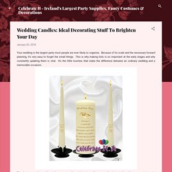 Wedding Candles: Ideal Decorating Stuff To Brighten Your Day