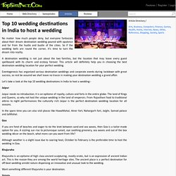 Top 10 wedding destinations in India to host a wedding