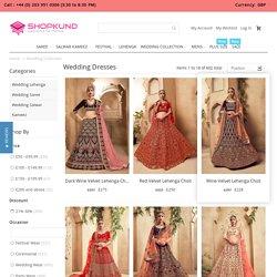 Indian Wedding Dresses, Saree, Lehenga, Salwar Kameez, Bridal Dresses Collection in UK