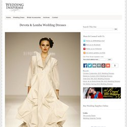 Devota & Lomba Wedding Dresses