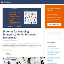 28-Items for Wedding Emergency Kit For Bride And Bridesmaids