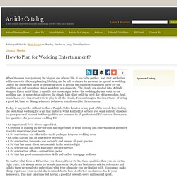 How to Plan for Wedding Entertainment? - Article Catalog