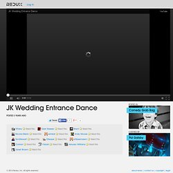 JK Wedding Entrance Dance Video