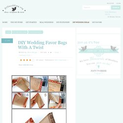 diy-wedding-favor-bags-with-a-twist | free-downloads | diy-wedding-ideas