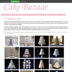 Buy The Best Wedding Cakes Hertfordshire from Cake Bazaar
