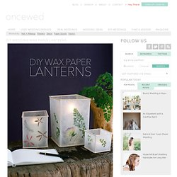 DIY Wedding Wax Paper Lanterns