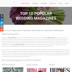 Top Wedding Magazines - Top Wedding Websites