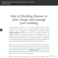 Role of Wedding Planner to plan, design and manage your wedding
