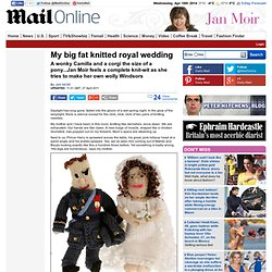 Royal wedding 2011: Jan Moir knits Kate Middleton and Prince William