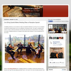 Wedding String Musicians: Live String Quartet Makes Wedding Rites or Reception Special