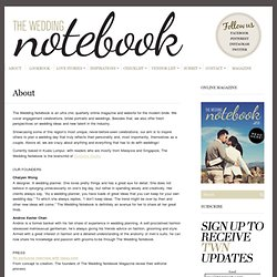 About - The Wedding Notebook magazine