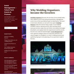 Why Wedding Organisers became the favorites