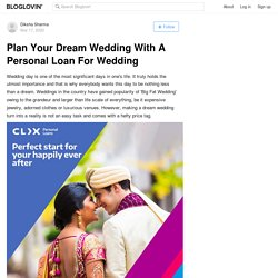 Plan Your Dream Wedding With A Personal Loan For Wedding