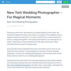 New York Wedding Photographer - For Magical Moments
