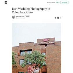 Best Wedding Photography in Columbus, Ohio - SIA Digital Studio - Medium