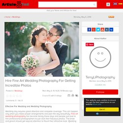 Hire Fine Art Wedding Photography For Getting Incredible Photos Article