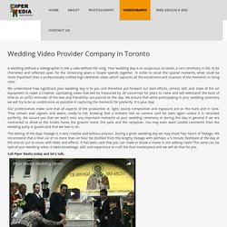 Wedding Video Toronto - Piper media