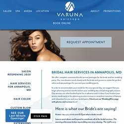 Bridal Services - Varuna Aveda Salon Spa - Annapolis, Maryland