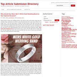 Wear Men's White Gold Wedding Band on Your Special Occasion