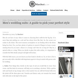 Men's wedding suits: A guide to pick your perfect style– Marchesi