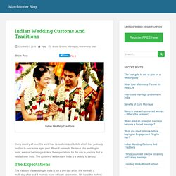 Indian Wedding Customs And Traditions