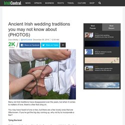 Five old Irish wedding traditions you may not know about (PHOTOS)