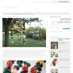 DIY Wedding Pom Pom Vines