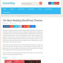 10+ Best Wedding WordPress Themes – DzineShip