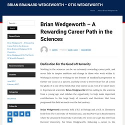 Brian Wedgeworth – A Rewarding Career Path in the Sciences