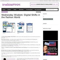 Inside FMM » Wednesday Wisdom: Digital Shifts in the Fashion World