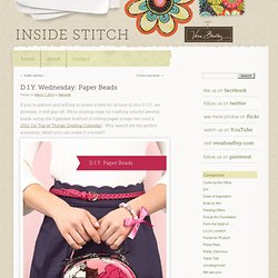D.I.Y. Wednesday: Paper Beads | Inside Stitch: The Official Vera Bradley Blog