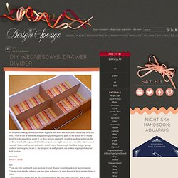Design*Sponge » Blog Archive » diy wednesdays: drawer divider