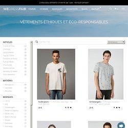 WeDressFair - La mode, éthique et éco-responsable - Vêtements bio, recyclés, naturels