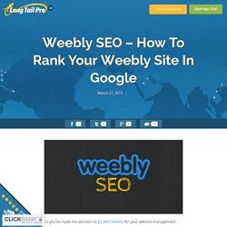 Weebly SEO - Simple Tips To Rank A Weebly Site in Google
